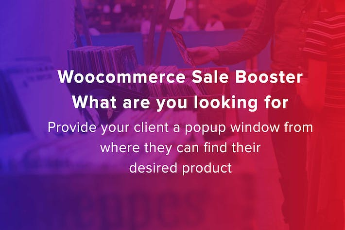 Thumbnail for Woocommerce Sale Booster -What are you looking for