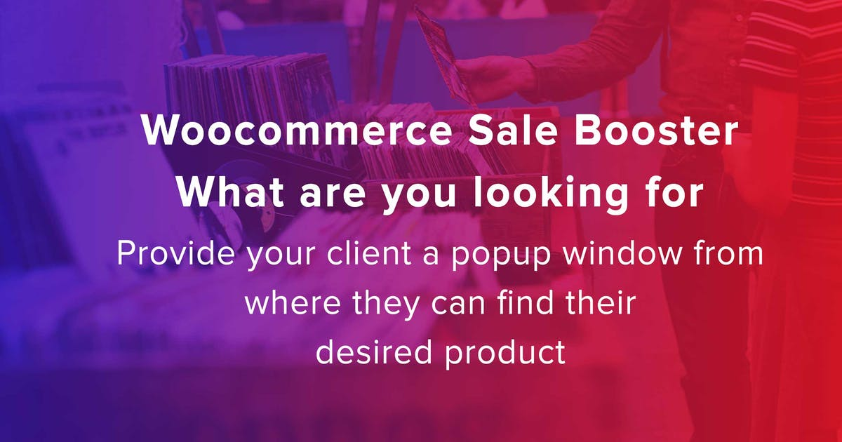 Download Woocommerce Sale Booster -What are you looking for by makewebbetter