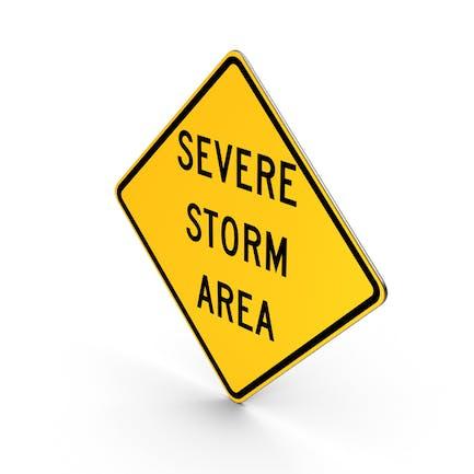 Severe Storm Area Idaho Road Sign