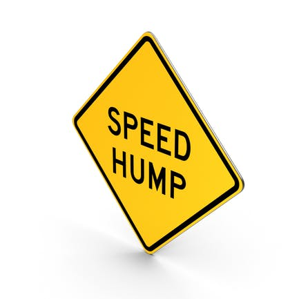 Speed Hump Road Sign