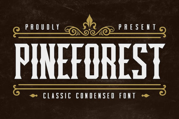 Pineforest - Classic Condensed Font