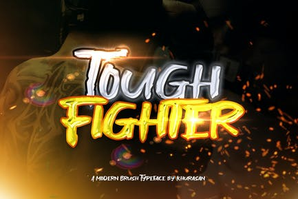Tough Fighter Pinceau