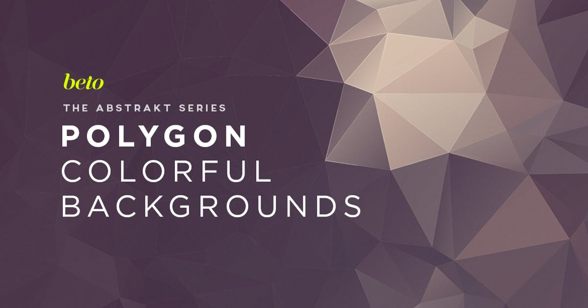 Download Polygon Abstract Backgrounds by betoalanis
