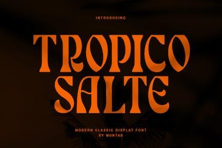 Tropico Salte | Pantalla con serifa