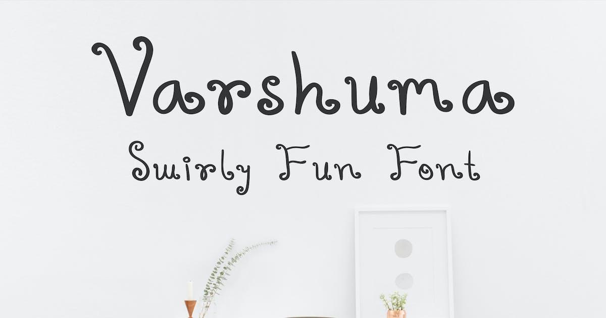 Download Varshuma - Handwritten Swirly Fun Font by Muse-Master