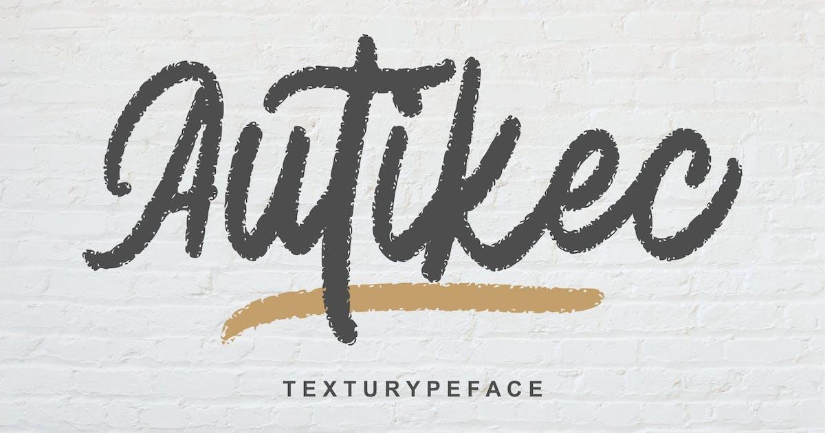 Download Autiec Texturype Face Font by Fannanstudio