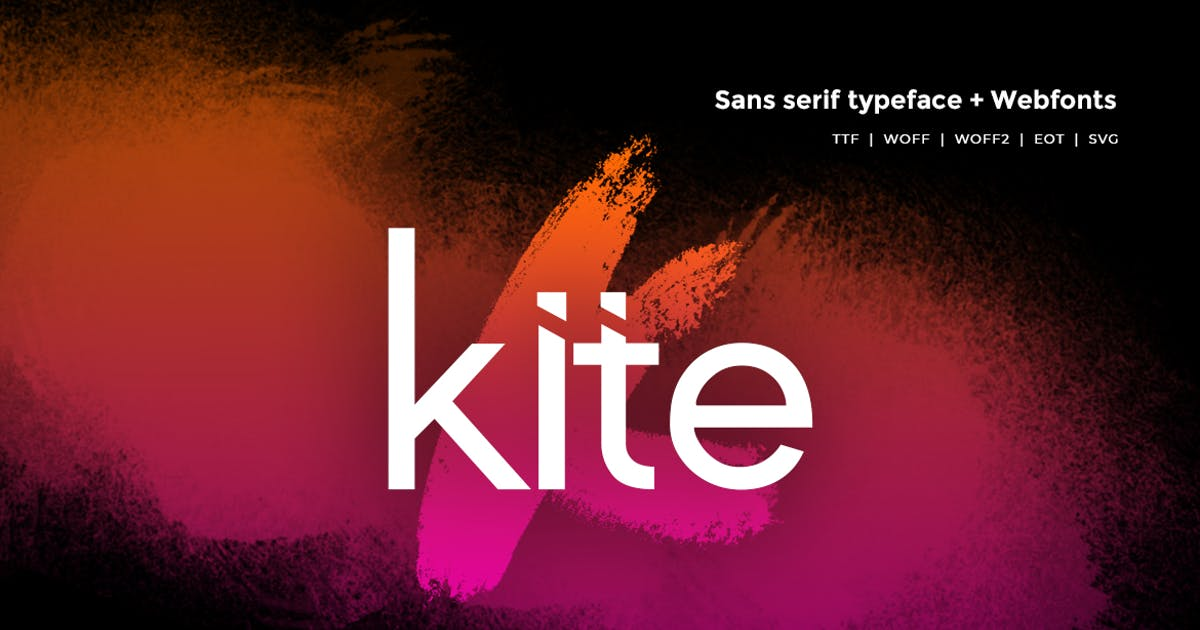 Download Kite - Modern Typeface + WebFonts by webhance