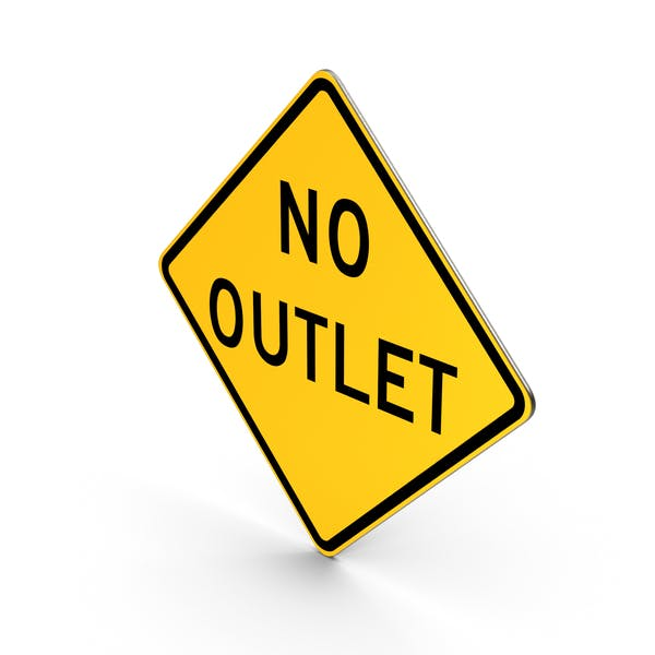 No Outlet Road Sign