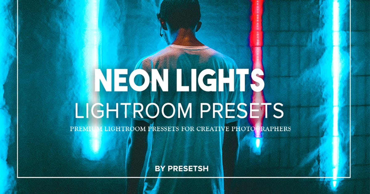 Download Neon Nights Lightroom Presets Collection by Presetsh