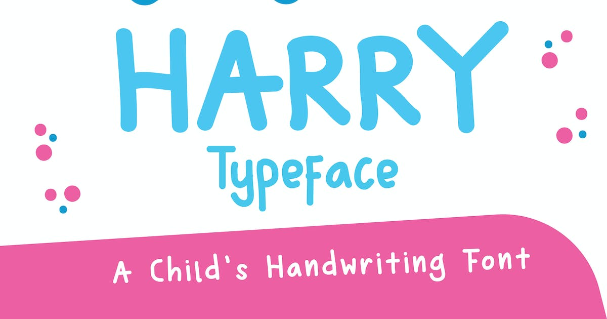 Download Harry Typeface - A Child's Handwriting Font by IanMikraz