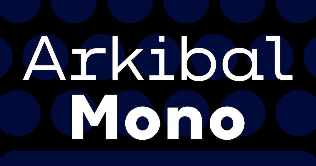 Download Arkibal Mono by jancbruun