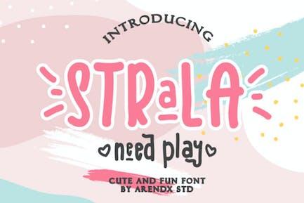 Strala Need Play - Cute And Fun Font