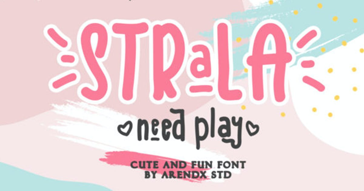 Download Strala Need Play - Cute And Fun Font by arendxstudio