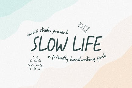 Slowly Life - Friendly Handwritten