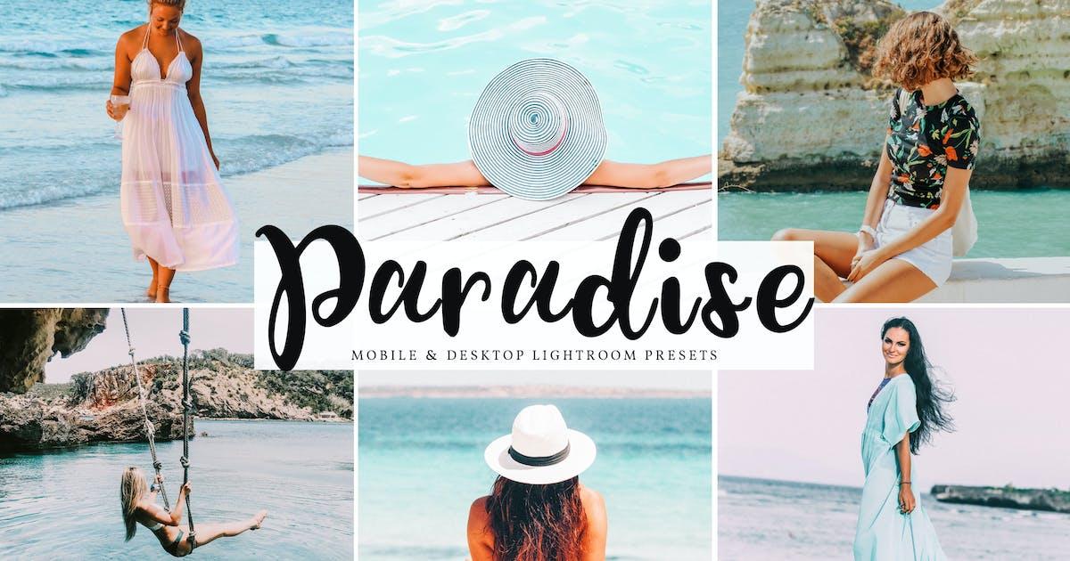Download Paradise Mobile & Desktop Lightroom Presets by creativetacos
