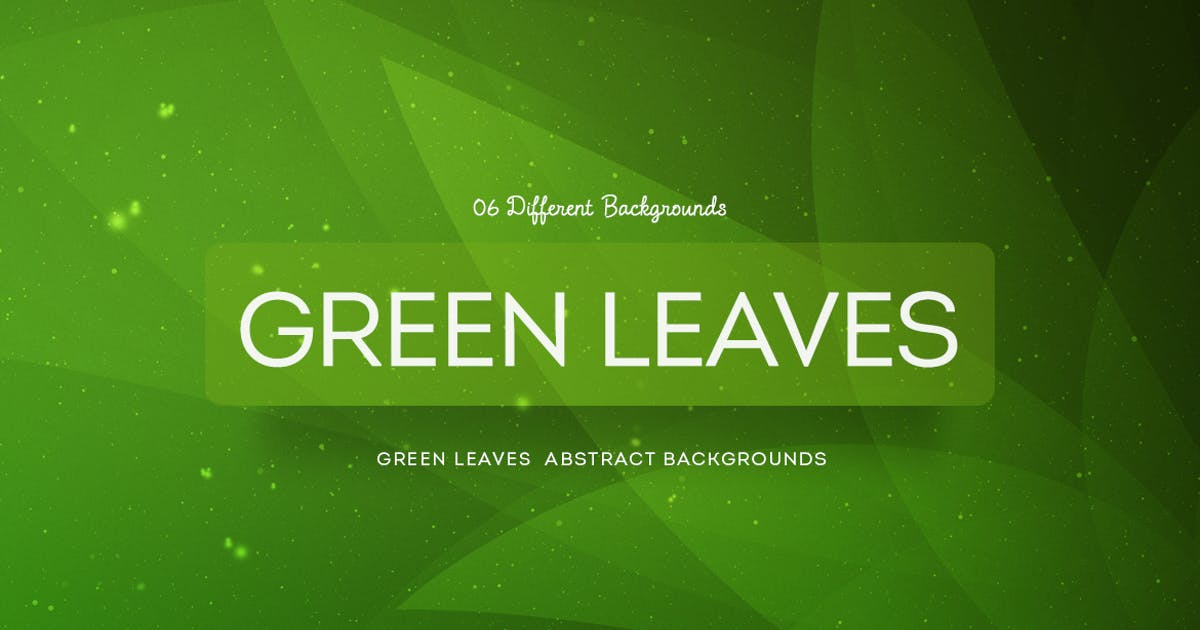 Download Green Leaves Abstract Backgrounds COL 4 by mamounalbibi