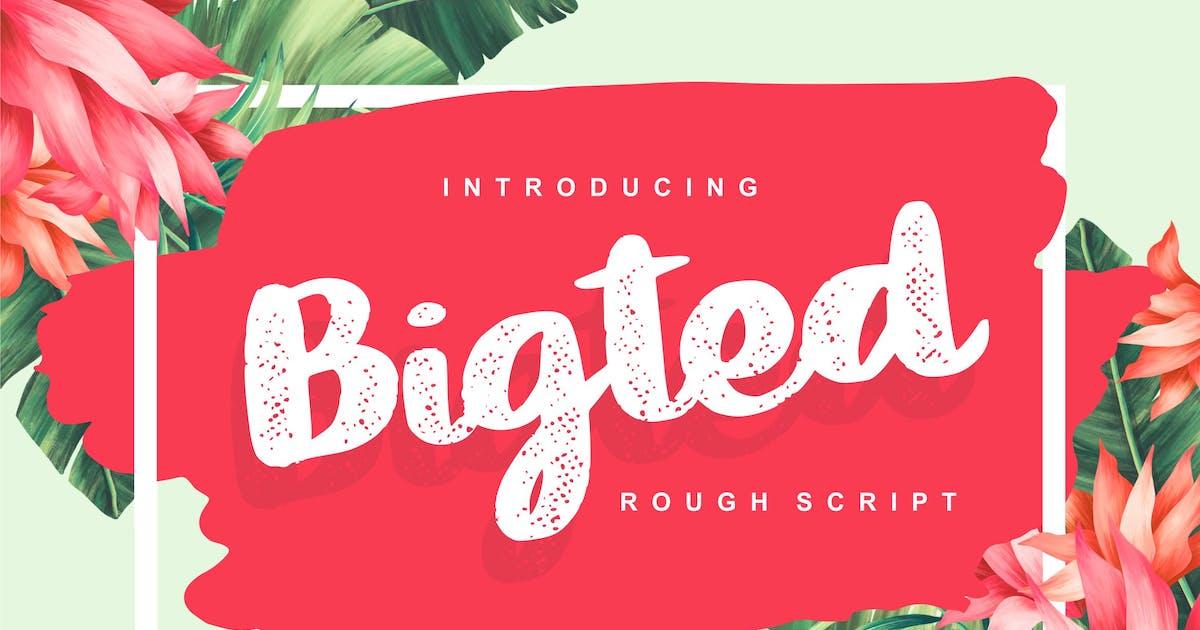 Download Bigted | Rough Script Font by Vunira