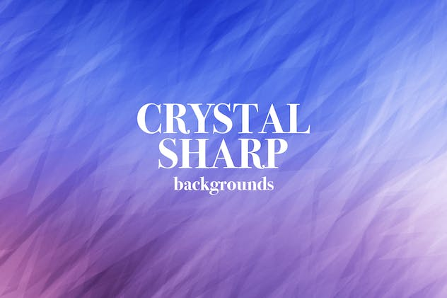 Crystal Sharp Backgrounds