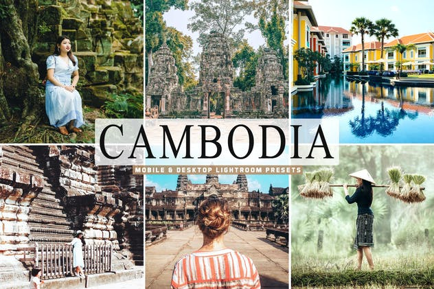 Cambodia Mobile & Desktop Lightroom Presets