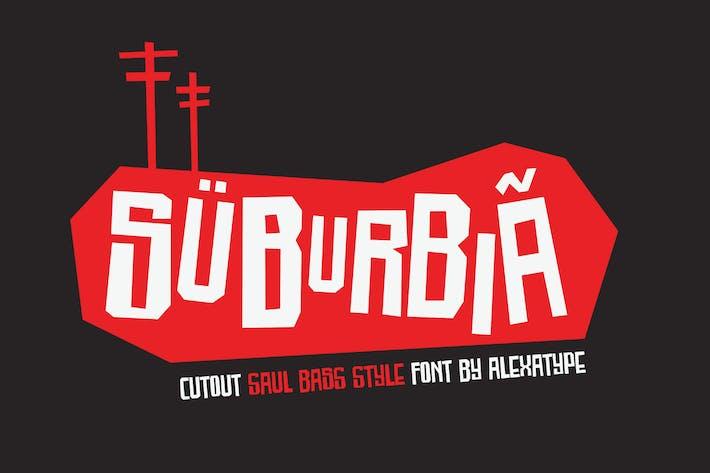 Thumbnail for SUBURBIA - cutout saul bass style font