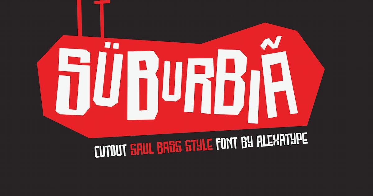 Download SUBURBIA - cutout saul bass style font by alexacrib