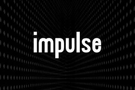 IMPULSE - Display / Headline / Logo Typeface