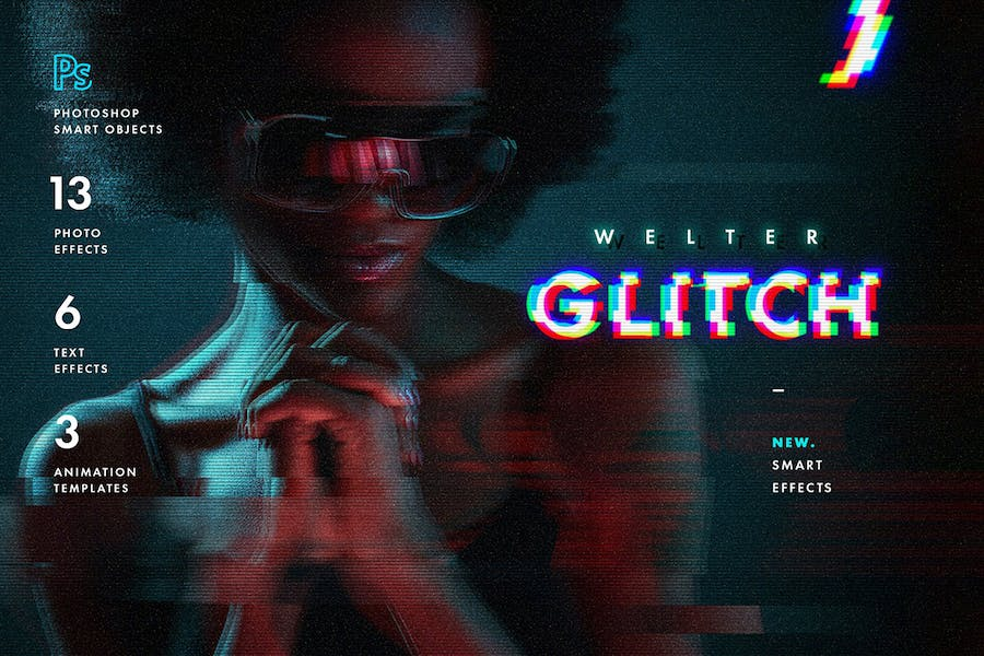 Welter Glitch Effects
