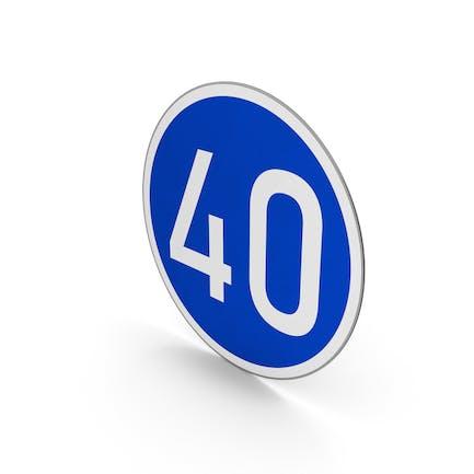 Road Sign Minimum Speed Limit 40