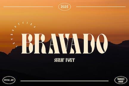 Bravado | Pantalla con serifa