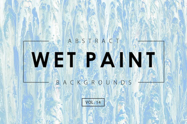 Wet Paint Backgrounds Vol. 14