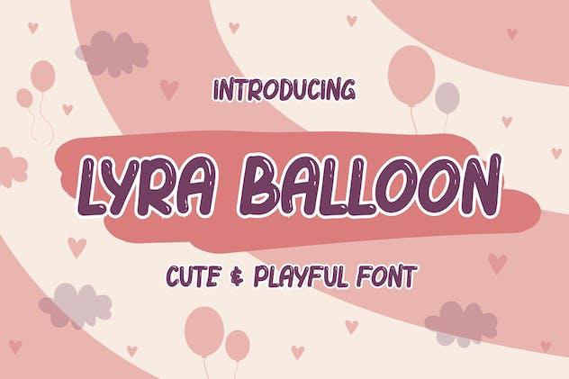 Lyra Balloon - Cute & Playful