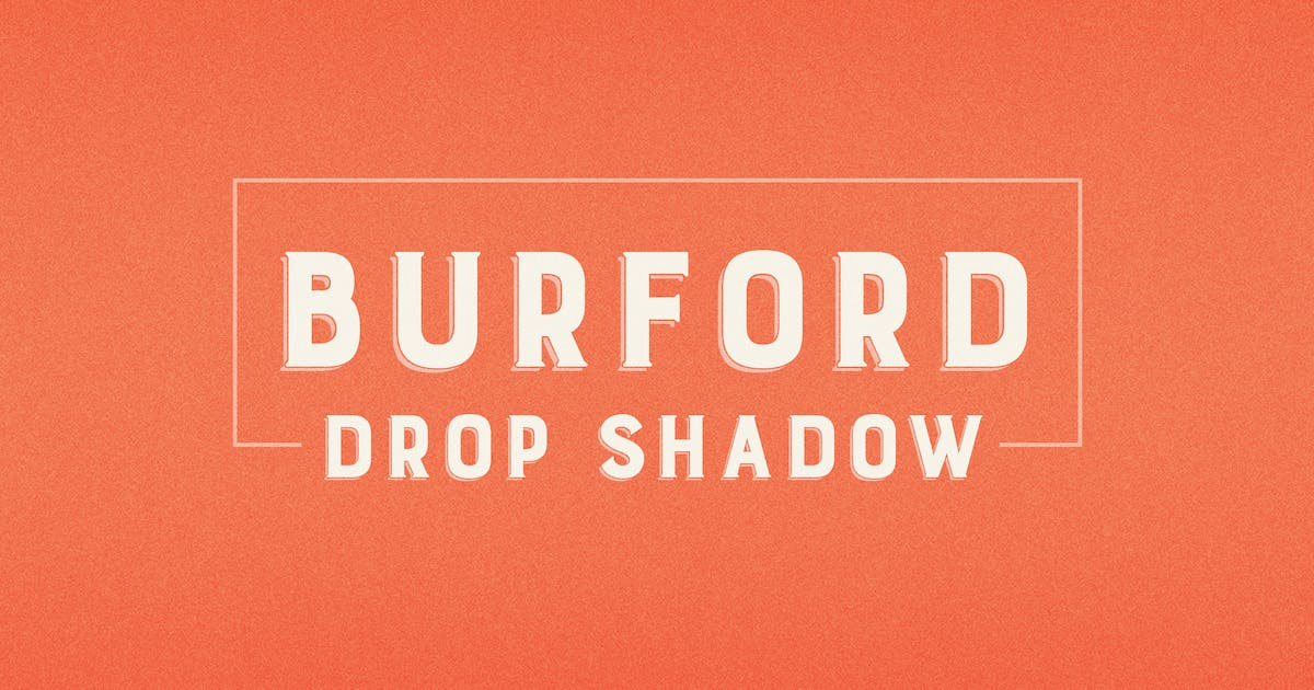 Download Burford Drop Shadow by kimmydesign
