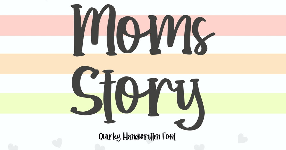 Download Moms Story Quirky Font by vultype