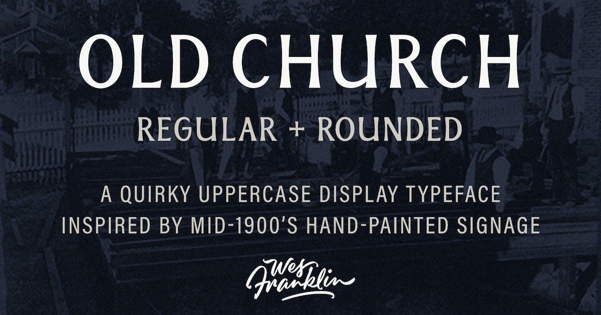 Download Old Church - Serif Display Font by wjfranklin