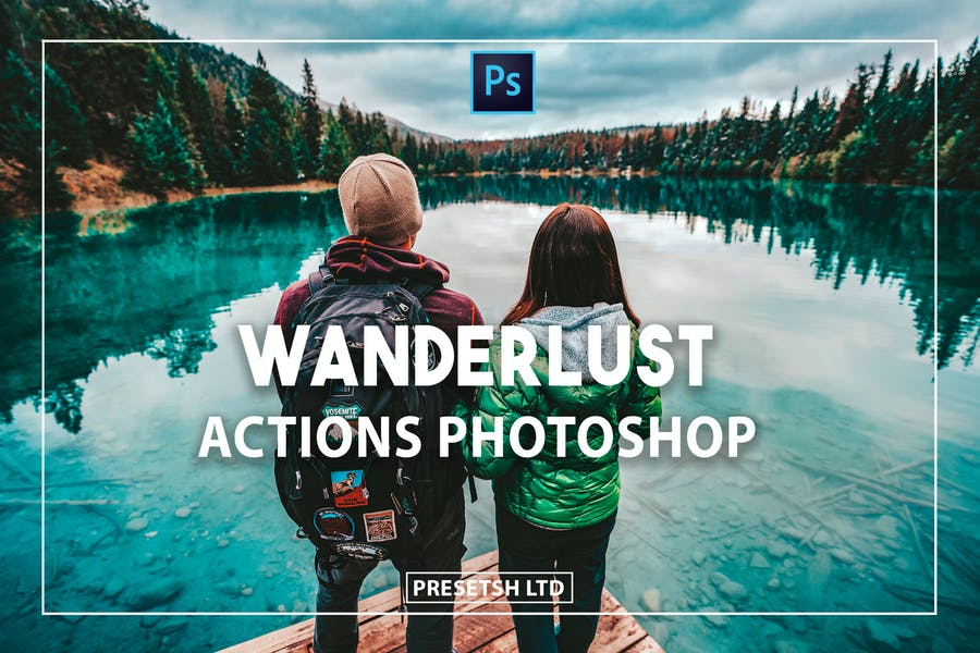Wanderlust Photoshop Actions