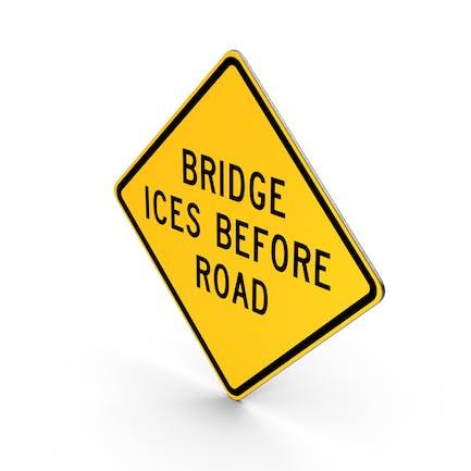 Brücke Ices Before Straßenschild