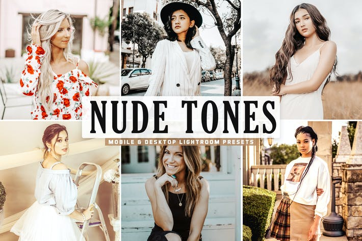 Thumbnail for Nude Tones Mobile & Desktop Lightroom Presets