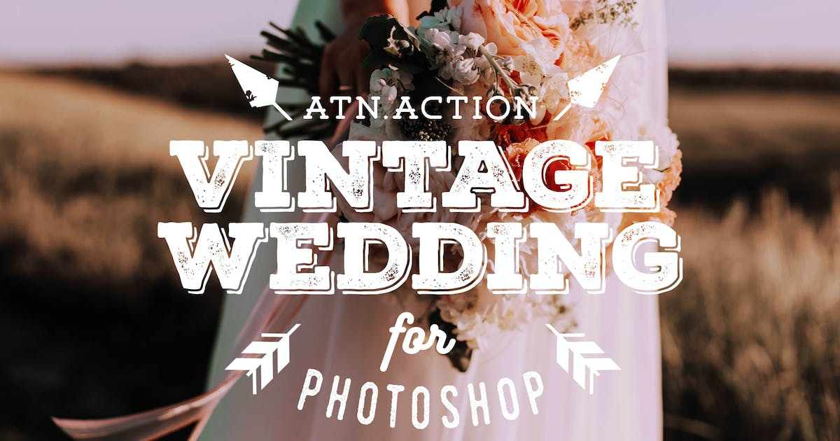 Download Vintage Wedding Action for Photoshop by Presetrain