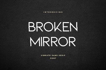 Broken Mirror Sans Serif Font