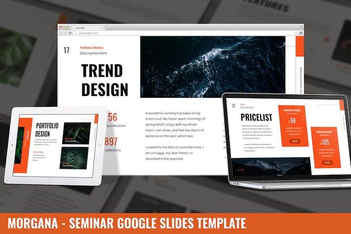 Thumbnail for Morgana - Seminar Google Slides Template