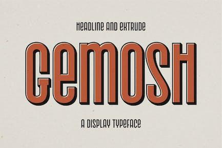 Gemosh - Headline and Extrude