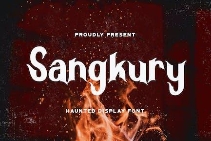 Sangkury - Haunted Display Font