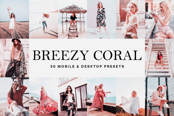 50 пресетов и LUT Breezy Coral Lightroom