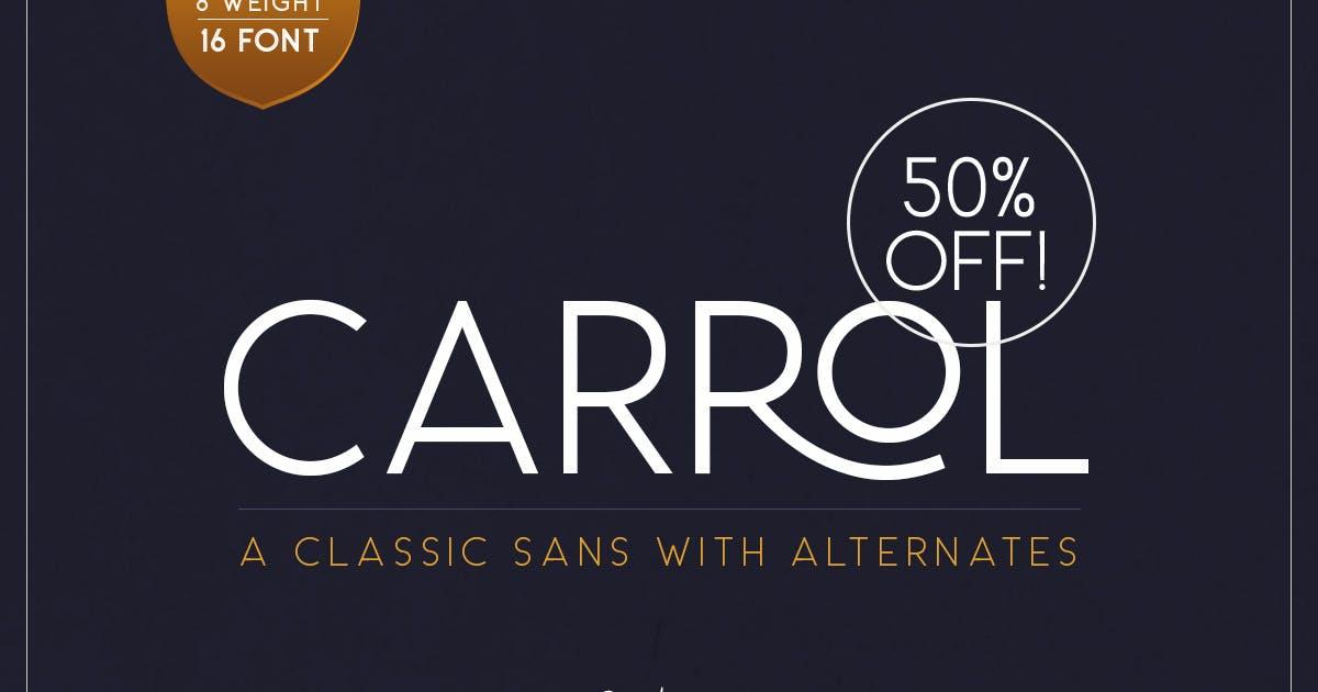 Download Carrol Sans (16 Fonts) by saridezra