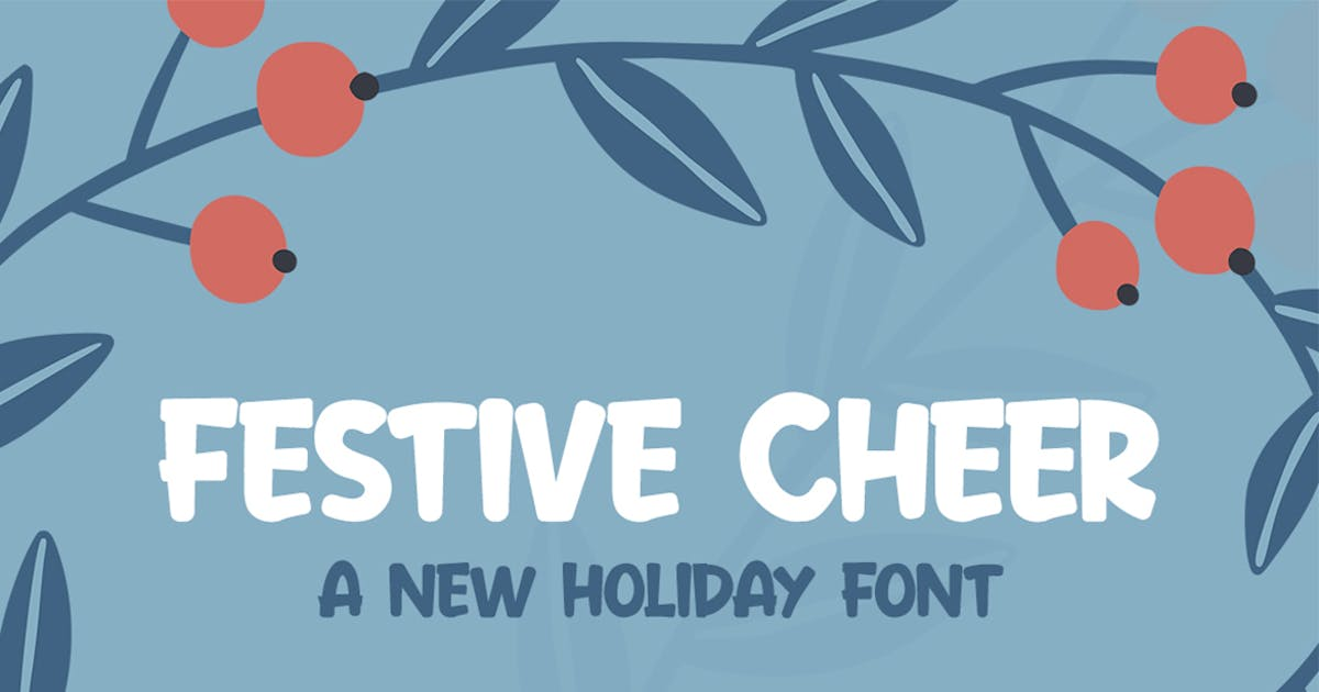 Download Festive Cheer Font by maroonbaboon