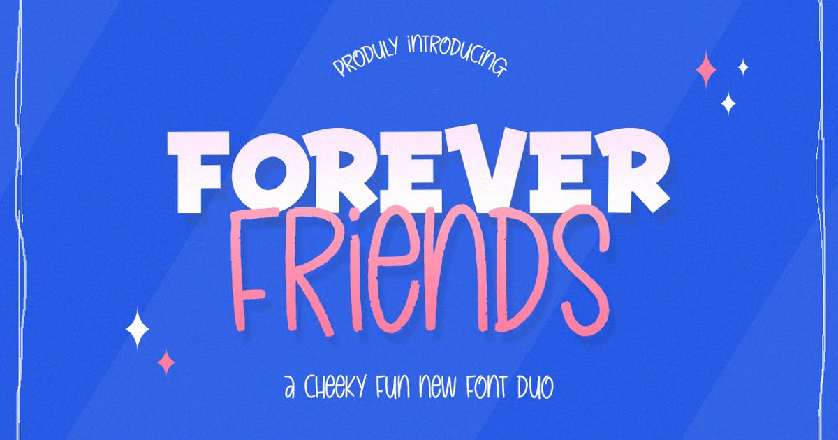 Download Forever Friends Font Duo by maroonbaboon