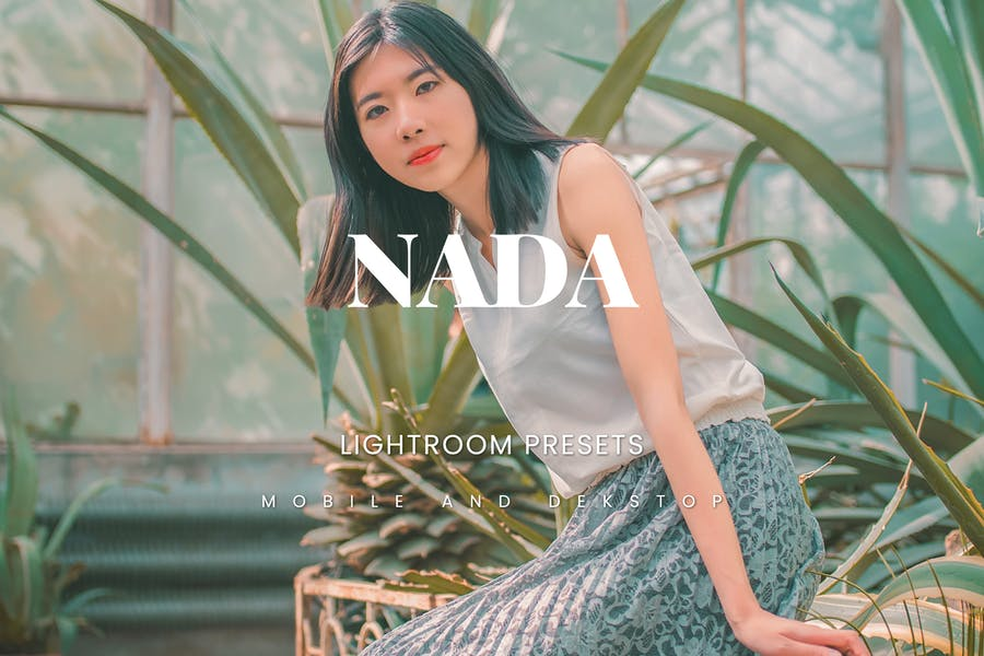 Nada Lightroom Presets Dekstop and Mobile