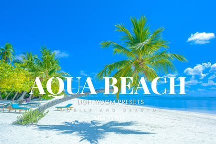 Aqua Beach Lightroom Presets Dekstop and Mobile