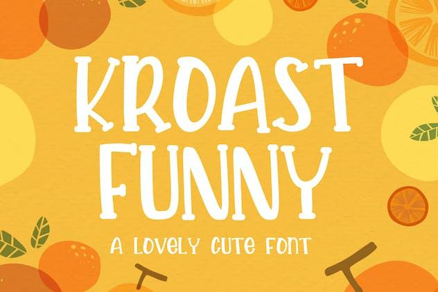 Kroast Funny