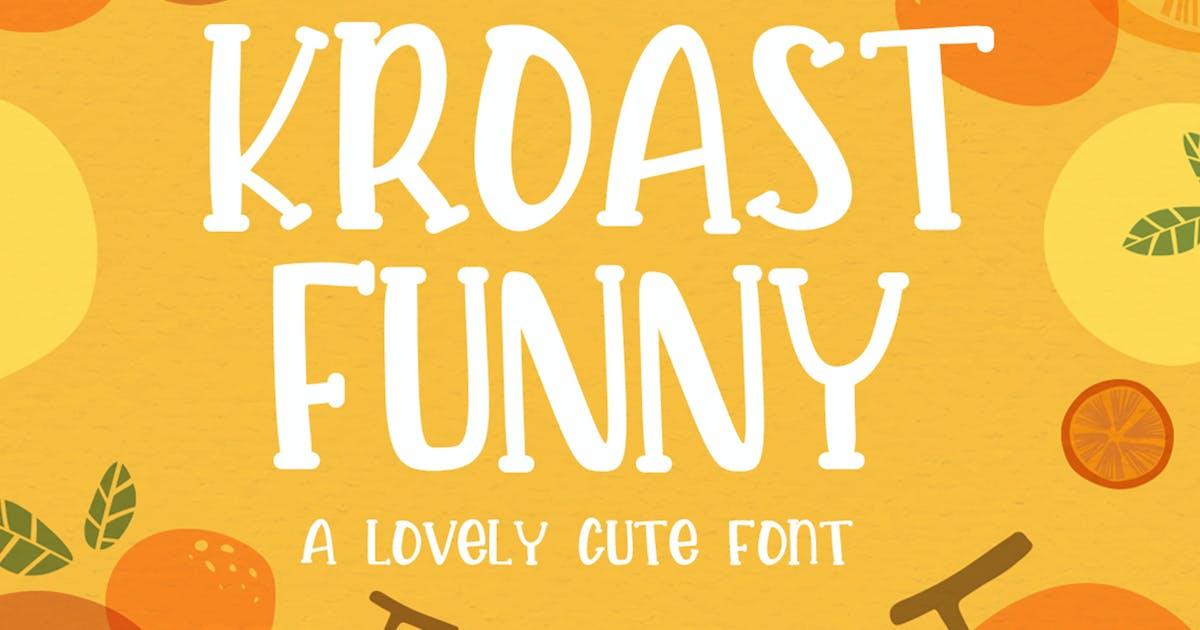 Download Kroast Funny by vultype